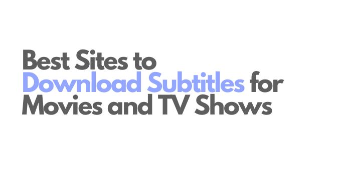 best subtitles download sites